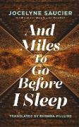 Cover-Bild zu Saucier, Jocelyne: And Miles To Go Before I Sleep (eBook)