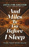 Cover-Bild zu Saucier, Jocelyne: And Miles To Go Before I Sleep