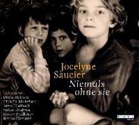 Cover-Bild zu Saucier, Jocelyne: Niemals ohne sie