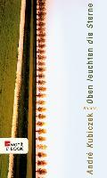Cover-Bild zu Kubiczek, André: Oben leuchten die Sterne (eBook)