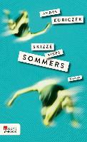Cover-Bild zu Kubiczek, André: Skizze eines Sommers (eBook)