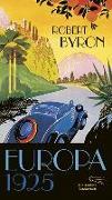 Cover-Bild zu Byron, Robert: Europa 1925