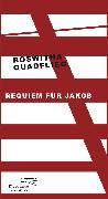 Cover-Bild zu Quadflieg, Roswitha: Requiem für Jakob (eBook)