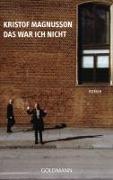 Cover-Bild zu Magnusson, Kristof: Das war ich nicht