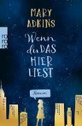 Cover-Bild zu Adkins, Mary: Wenn du das hier liest (eBook)