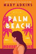 Cover-Bild zu Adkins, Mary: Palm Beach