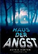 Cover-Bild zu Korten, Astrid: Haus der Angst