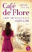 Cover-Bild zu Korten, Astrid: Café de Flore und die Sehnsucht nach Liebe (eBook)
