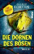 Cover-Bild zu Korten, Astrid: Die Dornen des Bösen (eBook)