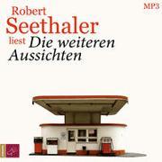 Cover-Bild zu Seethaler, Robert: Die weiteren Aussichten
