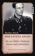 Cover-Bild zu Misch, Rochus: Der letzte Zeuge
