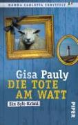Cover-Bild zu Pauly, Gisa: Die Tote am Watt