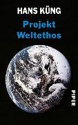 Cover-Bild zu Küng, Hans: Projekt Weltethos