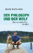 Cover-Bild zu Rowlands, Mark: Der Philosoph und der Wolf