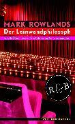 Cover-Bild zu Rowlands, Mark: Der Leinwandphilosoph (eBook)