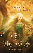 Cover-Bild zu De Mari, Silvana: Das Erbe des Magierkönigs - Der Aufbruch (eBook)