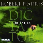 Cover-Bild zu Harris, Robert: Dictator (Audio Download)