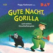 Cover-Bild zu Rathmann, Peggy: Gute Nacht, Gorilla! und weitere Einschlafhörspiele