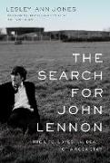 Cover-Bild zu Jones, Lesley-Ann: The Search for John Lennon: The Life, Loves, and Death of a Rock Star