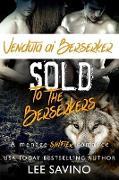 Cover-Bild zu Savino, Lee: Venduta ai Berserker (La Saga dei Berserker, #1) (eBook)