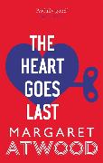 Cover-Bild zu Atwood, Margaret: The Heart Goes Last