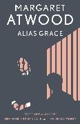 Cover-Bild zu Atwood, Margaret: Alias Grace