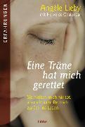 Cover-Bild zu Lieby, Angèle: Eine Träne hat mich gerettet