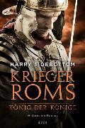 Cover-Bild zu Sidebottom, Harry: Krieger Roms - König der Könige