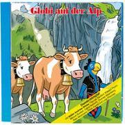 Cover-Bild zu Lendenmann, Jürg: Globi auf der Alp CD