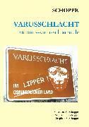 Cover-Bild zu Schoppe, Siegfried: Varusschlacht (eBook)