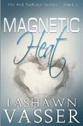 Cover-Bild zu Vasser, Lashawn: Magnetic Heat