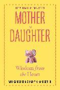 Cover-Bild zu Harrison, Melissa: Mother to Daughter, Revised Edition