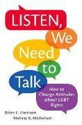 Cover-Bild zu Harrison, Brian F. (Lecturer in Political Science, Lecturer in Political Science, Northwestern University): Listen, We Need to Talk
