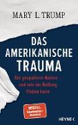 Cover-Bild zu Trump, Mary L.: Das amerikanische Trauma (eBook)