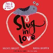 Cover-Bild zu Bright, Rachel: Slug in Love