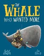 Cover-Bild zu Bright, Rachel: The Whale Who Wanted More