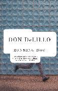 Cover-Bild zu Delillo, Don: Running Dog (eBook)