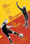 Cover-Bild zu Marañón, Jimmy Burns: De Riotinto a la Roja (eBook)