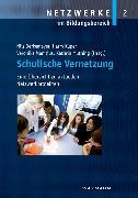 Cover-Bild zu Kuper, Harm (Hrsg.): Schulische Vernetzung. Eine Übersicht zu aktuellen Netzwerkprojekten (eBook)