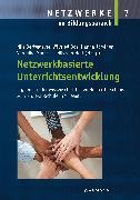 Cover-Bild zu van Holt, Nils (Hrsg.): Netzwerkbasierte Unterrichtsentwicklung (eBook)