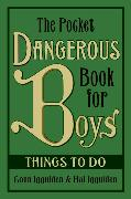 Cover-Bild zu Iggulden, Conn: The Pocket Dangerous Book for Boys: Things to Do