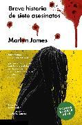 Cover-Bild zu James, Marlon: Breve historia de siete asesinatos (eBook)