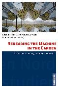 Cover-Bild zu Greve-Volpp, Christa (Beitr.): Rereading the Machine in the Garden (eBook)