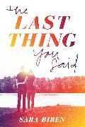 Cover-Bild zu Biren, Sara: Last Thing You Said