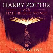 Cover-Bild zu Rowling, J.K.: Harry Potter and the Half-Blood Prince (Audio Download)