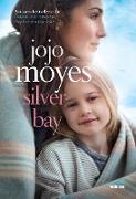 Cover-Bild zu Moyes, Jojo: Silver Bay (eBook)