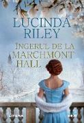 Cover-Bild zu Riley, Lucinda: Îngerul de la Marchmont Hall (eBook)