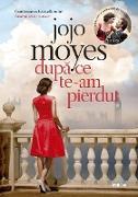 Cover-Bild zu Moyes, Jojo: Dupa ce te-am pierdut (eBook)