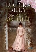 Cover-Bild zu Riley, Lucinda: Secretul orhideei (eBook)