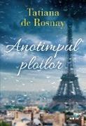 Cover-Bild zu De Rosnay, Tatiana: Anotimpul ploilor (eBook)
